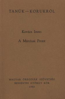 Kovács Imre - A Márciusi Front [antikvár]