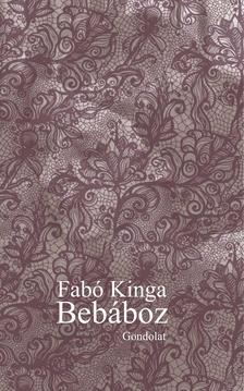 Fabó Kinga - Bebáboz