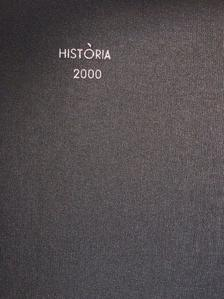 Barba Rafael Péter - História 2000/1-10. [antikvár]