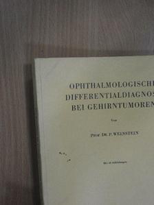 Pál Weinstein - Ophthalmologische Differentialdiagnose bei Gehirntumoren [antikvár]