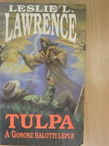 Leslie L. Lawrence - Tulpa (dedikált példány) [antikvár]