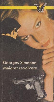 Georges Simenon - Maigret revolvere [antikvár]