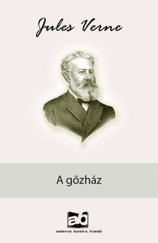 Jules Verne - A gőzház [eKönyv: epub, mobi]