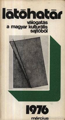 Szabolcsi Miklós - Látóhatár 1976 Március [antikvár]