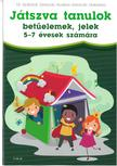 Dr. Szabóné Zavaczki Andrea-Zavaczki Gabriella - Játszva tanulok - betűelemek, jelek 5-7 évesek számára