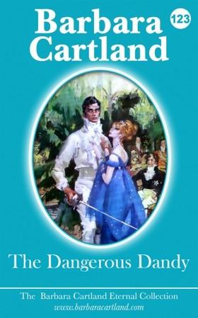 Barbara Cartland - The Dangerous Dandy [eKönyv: epub, mobi]