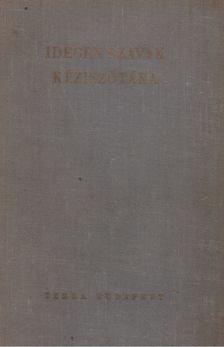 Bakos Ferenc - Idegen szavak kéziszótára [antikvár]