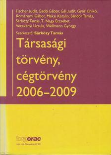 Sárközy Tamás - Társasági törvény, cégtörvény 2006-2009 [antikvár]