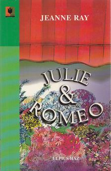 Ray, Jeanne - Julie & Romeo [antikvár]