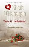 Sheila O'Flanagan - Tarts ki mellettem! [eKönyv: epub, mobi]