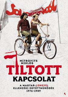 Mitrovits Miklós - Tiltott kapcsolat