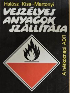 Halász László - Veszélyes anyagok szállítása [antikvár]