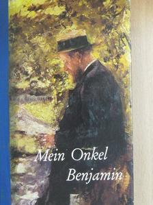 Claude Tillier - Mein Onkel Benjamin [antikvár]