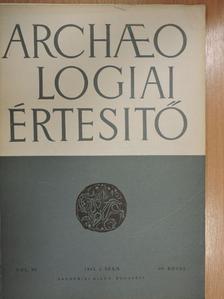 Alföldy Géza - Archaeologiai értesítő 1963/2. [antikvár]