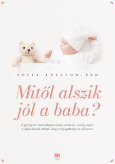 Sofia Axelrod - Mitől alszik jól a baba?