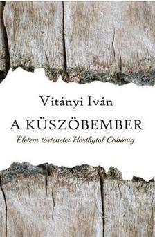 Vitányi Iván - A küszöbember [antikvár]