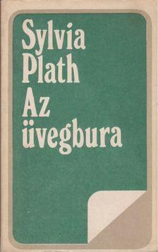 Sylvia PLATH - Az üvegbura [antikvár]