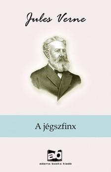 Jules Verne - A jégszfinx [eKönyv: epub, mobi]