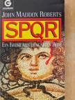 John Maddox Roberts - SPQR [antikvár]