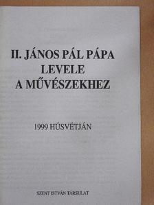 II. János Pál pápa - II. János Pál pápa levele a művészekhez [antikvár]