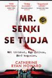 Catherine Ryan Howard - Mr. Senki se tudja