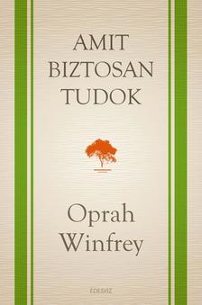 Oprah Winfrey - AMIT BIZTOSAN TUDOK