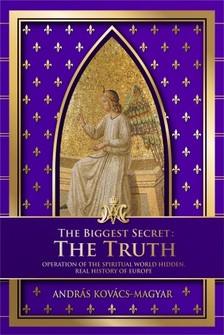 Kovács - Magyar András - The biggest secret: The Truth [eKönyv: epub, mobi]