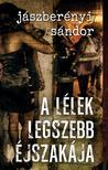 Jászberényi Sándor - A lélek legszebb éjszakája