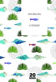 John Banville - A tenger [eKönyv: epub, mobi]