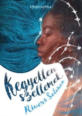 Rivers Solomon - Kegyetlen szellemek [eKönyv: epub, mobi]