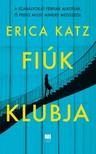 Erica Katz - Fiúk klubja [eKönyv: epub, mobi]