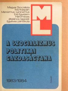Bodnár Lajosné - A szocializmus politikai gazdaságtana 1983/1984 [antikvár]