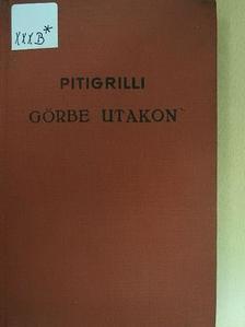 Pitigrilli - Görbe utakon [antikvár]