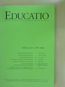 Forray R. Katalin - Educatio 2002. tavasz [antikvár]
