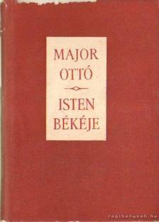 MAJOR OTTÓ - Isten békéje I-II. [antikvár]