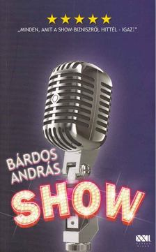 BÁRDOS ANDRÁS - Show [antikvár]