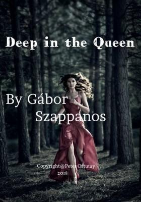 Szappanos Gábor - Deep in the Queen [eKönyv: epub, mobi]