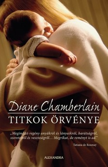Diane Chamberlain - Titkok örvénye [eKönyv: epub, mobi]