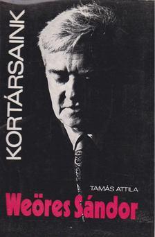 Tamás Attila - Weöres Sándor [antikvár]