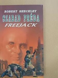 Robert Sheckley - Szabad préda [antikvár]