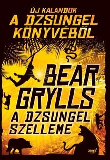 Bear Grylls - A dzsungel szelleme [eKönyv: epub, mobi]