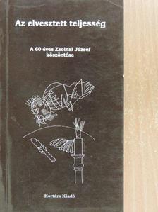 Andrásfalvy Bertalan - Az elvesztett teljesség [antikvár]