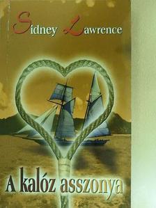 Sidney Lawrence - A kalóz asszonya [antikvár]