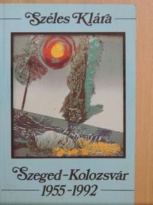Csíki László - Szeged-Kolozsvár 1955-1992 [antikvár]