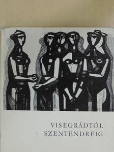 Áprily Lajos - Visegrádtól Szentendréig [antikvár]