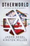Jason Segel, Kirsten Miller - Otherworld - Játssz az életedért! [eKönyv: epub, mobi]