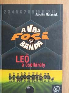 Joachim Masannek - Leó, a cselkirály [antikvár]