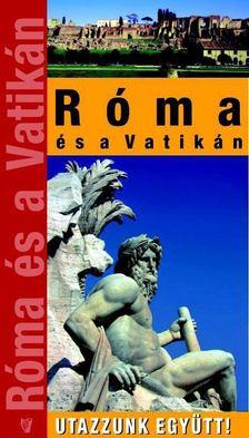 Kordé Zoltán - Róma és a Vatikán [antikvár]