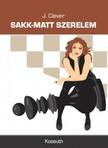 J. Clever - Sakk-matt szerelem [eKönyv: epub, mobi]