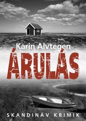 Karin Alvtegen - Árulás [eKönyv: epub, mobi]